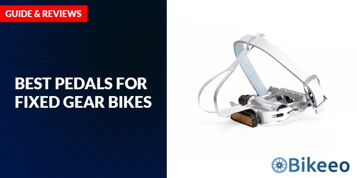 Best Pedals For Fixed Gear Bikes Guide Reviews